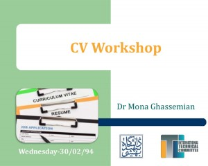 CV Workshop by Dr Mona Ghassemiana